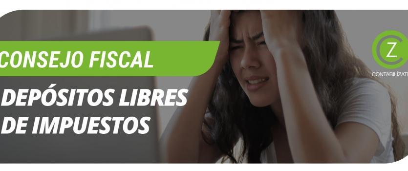 DEPÓSITOS LIBRES DE IMPUESTOS